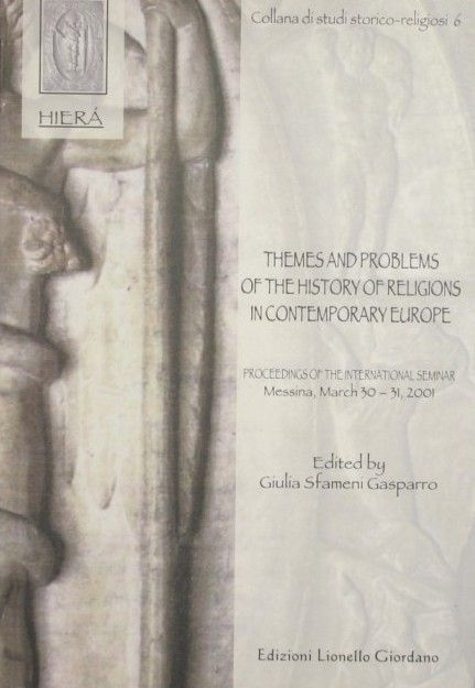 Themes and Problems of the History of Religions in Contemporary Europe